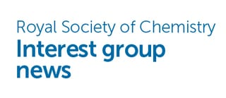 Royal Society of Chemistry – Interest Group News